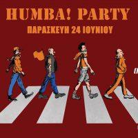 Καλοκαιρινό HUMBA! πάρτι